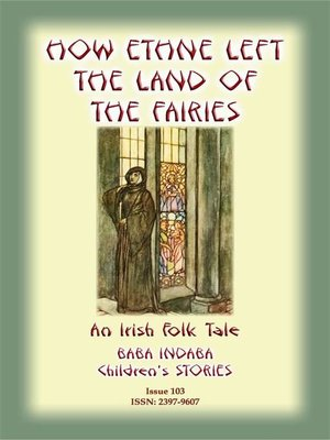 cover image of HOW ETHNE LEFT THE LAND OF THE FAIRIES--An Irish Legend